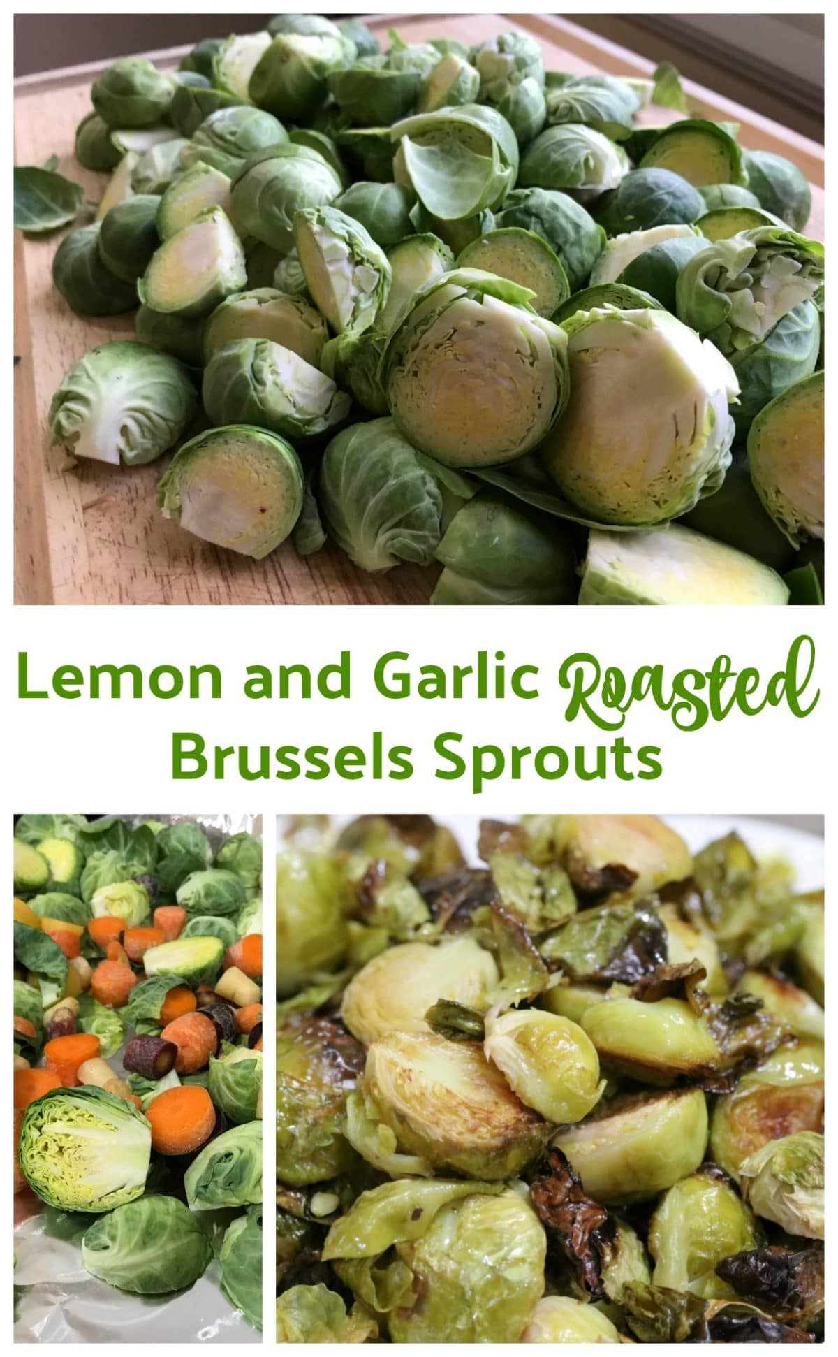 Lemon and Garlic Roasted Brussels Sprouts || Erin Brighton | eat your veggies | video | easy side dishes | gluten free | Got To Be NC